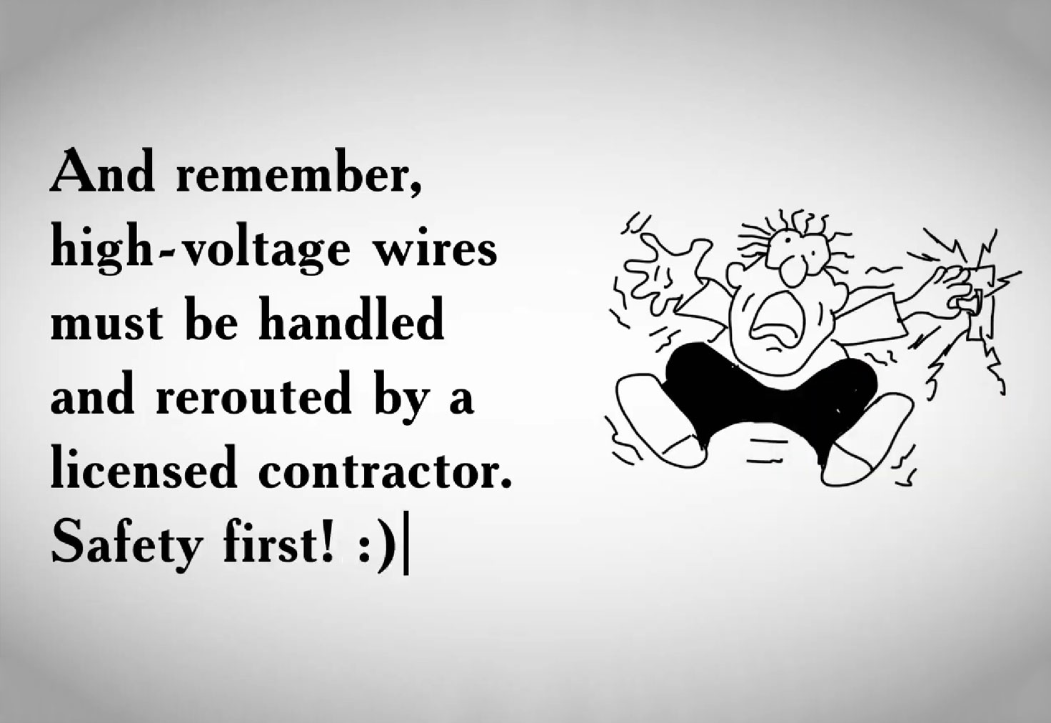 High-voltage wires must be handled by licensed contactor
