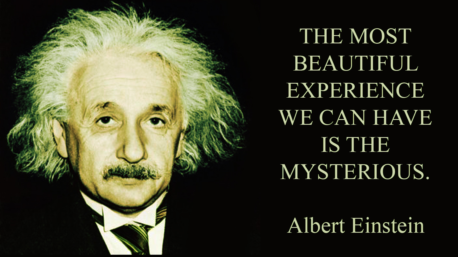 Albert Einstein quote - the most beautiful experience