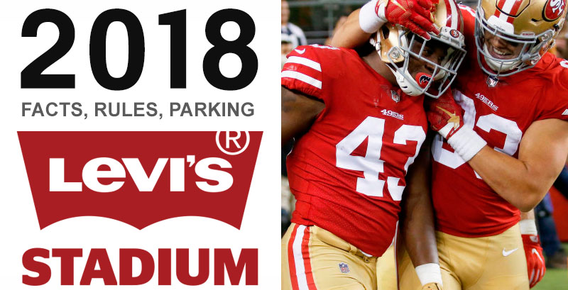 Levis Stadium NFL rules, parking, facts
