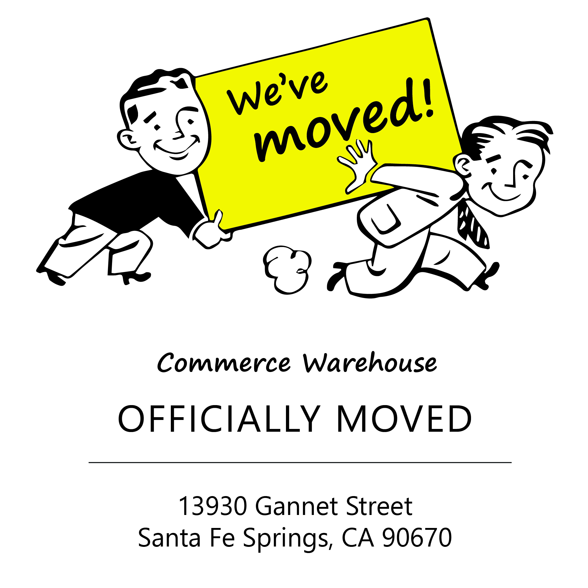 Weve moved to a new location in Santa Fe Springs, California.